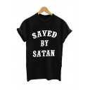 SAVED BY SATAN Letter Round Neck Short Sleeve Tee