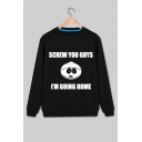 Funny Cartoon Letter SCREW YOUR GUYS I'M GOING HOME Long Sleeve Sweatshirt