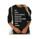 Simple Letter EAT SLEEP GO TO CLINICALS FREAK OUT STUDY FOR EXAMS Printed Long Sleeve Round Neck Black Sweatshirt for Girls