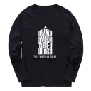Long Sleeve Letter TALK WHOVIAN TO ME Printed Cotton Round Neck T-Shirt