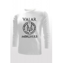 VALAR MORGHULIS Letter Print Crew Neck Long Sleeve Fitted T-Shirt