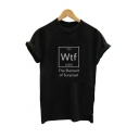 Round Neck Short Sleeve Letter WTF THE ELEMENT OF SURPRISE Printed Black Loose Tee
