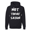 Letter NOT TODAY SATAN Long Sleeve Leisure Casual Hoodie