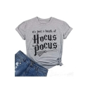 Pop Fashion Gray Cotton HOCUS POCUS Letter Print Round Neck Short Sleeves Tee
