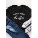 Leisure Short Sleeve Round Neck Letter I'D RATHER BE WATCHING THE OFFICE Printed Black Tee