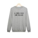 Leisure Casual Long Sleeve Letter A GIRL HAS NO NAME Printed Round Neck Sweatshirt