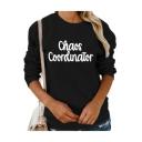 Letter CHAOS COORDINATOR Printed Long Sleeve Crewneck Black Regular Fitted Sweatshirt