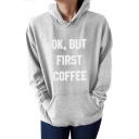 Letter OK BUT FIRST COFFEE Printed Long Sleeve Unisex Hoodie