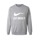 Men's Long Sleeve Round Neck Letter JUST BREAK IT Printed Cotton Sweatshirt