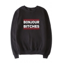 Funny Letter BONJOUR BITCHES Print Crew Neck Long Sleeve Men's Pullover Sweatshirt