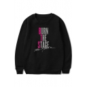 Unique Letter BURN THE STAGE Print Round Neck Long Sleeve Pullover Sweatshirt