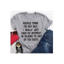 Funny Letter PEOPLE THINK I'M SHY Printed Casual Relaxed T-Shirt