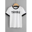 Chic Simple Short Sleeve Round Neck Letter TROUBLE Printed Fitted Top