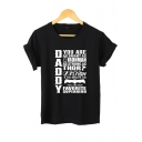 New Arrival Unique Letter DADDY Pattern Round Neck Short Sleeve Cotton Tee