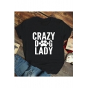 Black Letter CRAZY DOG LADY Printed Short Sleeve Round Neck Chic Slim T-Shirt
