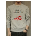 New Stylish Letter YOU'RE MY LOBSTER Print Long Sleeve Fitted Pullover Sweatshirt