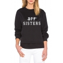 Black Long Sleeve Round Neck Regular Fitted Letter BFF SISTERS Printed Leisure Pullover Sweatshirt