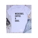 Street Style Letter WEEKENDS COFFEE DOGS Printed Round Neck Short Sleeve T-Shirt