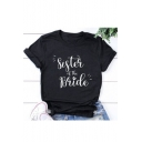 Street Style Letter SISTER OF THE BRIDE Printed Black Short Sleeve T-Shirt
