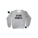 SEND MEMES Simple Cool Letter Basic Round Neck Long Sleeve Pullover Grey Sweatshirt