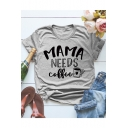 MAMA NEEDS COFFEE Graphic Print Summer Casual Leisure T-Shirt in Grey