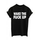 Street Simple Letter WAKE THE FUCK UP Basic Crewneck Short Sleeve Black T-Shirt