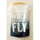 Letter DON'T MAKE ME WALK WHEN I WANT TO FLY Short Sleeve Loose Relaxed White T-Shirt