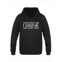 Game of Thrones Letter I DRINK AND I KNOW THINGS Printed Basic Loose Pullover Hoodie
