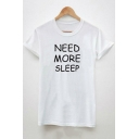 Cool Letter NEED MORE SLEEP Cotton Short Sleeve Unisex T-Shirt