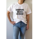 Letter CHAMPAGNE AND BAD DECISIONS Print Streetwear Short Sleeve White T-Shirt