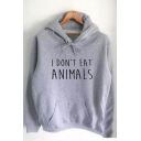 Funny Letter I DON'T EAT ANIMALS Unisex Cotton Hoodie