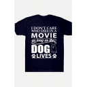 Funny Letter I DON'T CARE WHO DIES IN A MOVIE Short Sleeve Casual Tee
