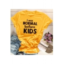 Funny Letter I WAS NORMAL BEFORE KIDS Basic Short Sleeve Yellow T-Shirt