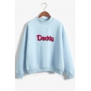 DADDY Letter Printed High Neck Long Sleeve Sweatshirt