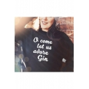 Letter O COME LET US ADORE GIN Printed Long Sleeve Round Neck Pullover Black Sweatshirt
