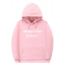 HOW YOU DOIN Popular Letter Printed Street Fashion Unisex Hoodie