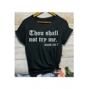 Cool Street Letter NOT TRY ME Fashion Short Sleeve Loose Relaxed T-Shirt
