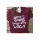 Cool Letter DRINK COFFEE PUT ON SOME Printed Round Neck Short Sleeve Loose Fit T-Shirt