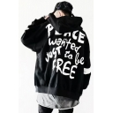 Hip Hop Letter Slogan PEACE WANTED JUST TO BE FREE Print Back Street Fashion Zip Up Hoodie Coat