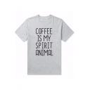 Fashion Letter COFFEE IS MY SPIRIT ANIMAL Printed Crewneck Short Sleeve Unisex Gray Pullover T-Shirt