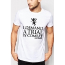 Mens New Fashion Lion Letter I DEMAND A TRIAL BY COMBAT Printed Short Sleeve Slim Fit Tee