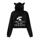 Popular Letter DONT MAKE ME SAY DRACARYS Dragon Print Cute Cat Ear Cropped Hoodie