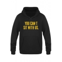 New Trendy Funny Letter YOU CAN'T SIT WITH US Basic Pullover Fitted Hoodie