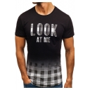 Summer Funny Letter LOOK AT ME Plaid Ombre Pattern Short Sleeve Round Neck T-Shirt for Men