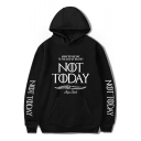 New Popular Letter NOT TODAY Printed Long Sleeve Loose Sport Hoodie
