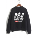 New Stylish Letter DAD I LOVE YOU THREE THOUSAND Mock Neck Long Sleeve Pullover Sweatshirt