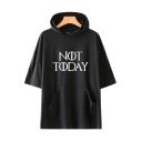 Stylish Simple Letter NOT TODAY Short Sleeve Hooded Loose Casual T-Shirt