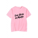 Real Hasta la Muerte Cool Letter Printed Basic Short Sleeve Casual T-Shirt