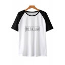 Be The Light Simple Letter Pattern Round Neck Raglan Short Sleeve Relaxed T-Shirt