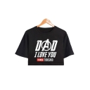 Stylish Letter DAD I LOVE YOU THREE THOUSAND Print Short Sleeve Cropped T-Shirt